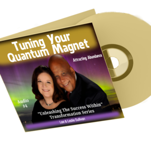 Tuning Your Quantum Magnet - MySuccess Unleashed cd image